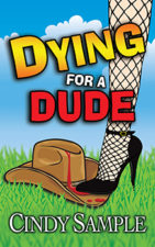 Dying For a Dude