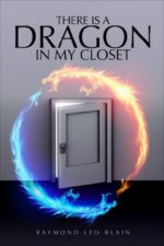 There is a Dragon in My Closet